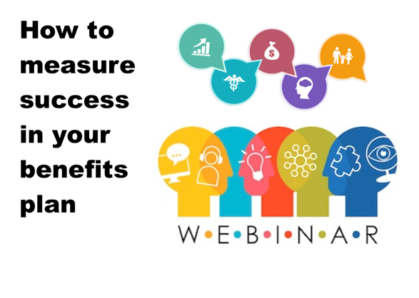how to measure success in your benefits plan
